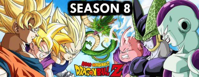 DBZ Season 8 Episodes English Dubbed