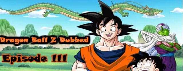 dragon ball z episode 111 english dubbed