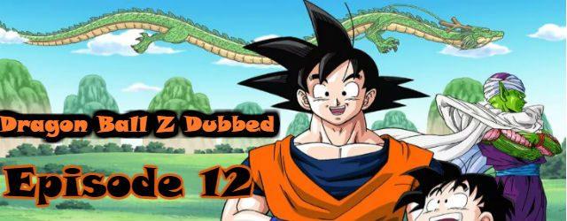dragon ball z episode 12 english dubbed