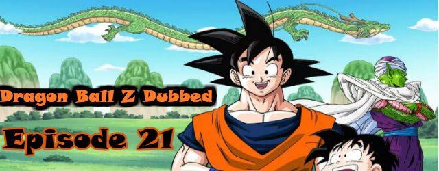 dragon ball z episode 21 english dubbed